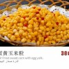 Stir Fried Sweet Corn with egg yolk Created By  Posted By Royal Bafilyon Restaurant聚龍阁